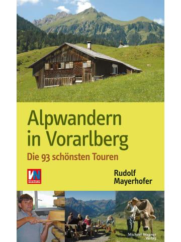 Wagner Alpwandern in Vorarlberg