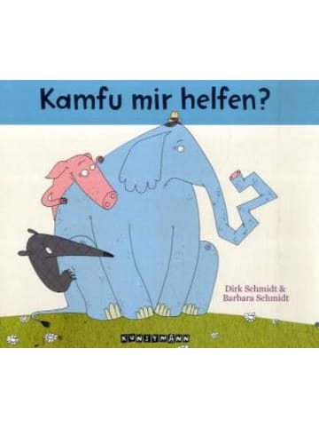 Verlag Antje Kunstmann Kamfu mir helfen?