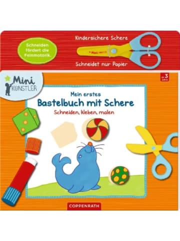 Coppenrath Mein erstes Bastelbuch mit Schere, m. kindersicherer Papierschere