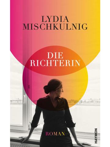 Haymon Verlag Die Richterin | Roman