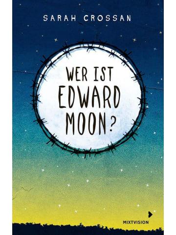 Mixtvision Wer ist Edward Moon? - Gewinner des Deutschen Jugendliteraturpreises 2020