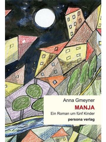 PERSONA Manja   Ein Roman um fünf Kinder