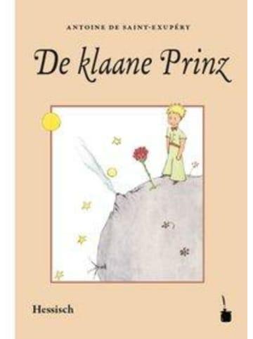 Edition Tintenfaß De klaane Prinz | Ins Hessische iwwersetzt