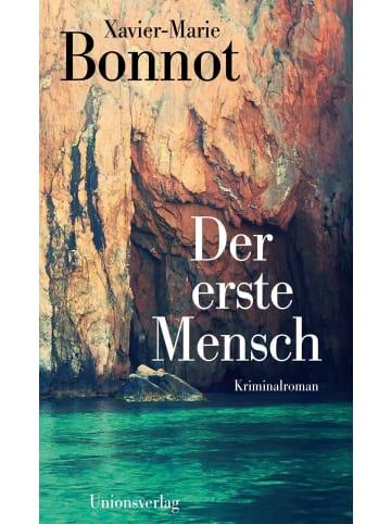 Unionsverlag Der erste Mensch | Kriminalroman. Ein Fall für Michel de Palma