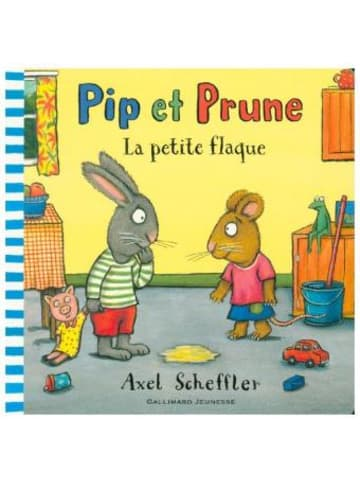 Editions Gallimard Pip et Prune - La petite flaque