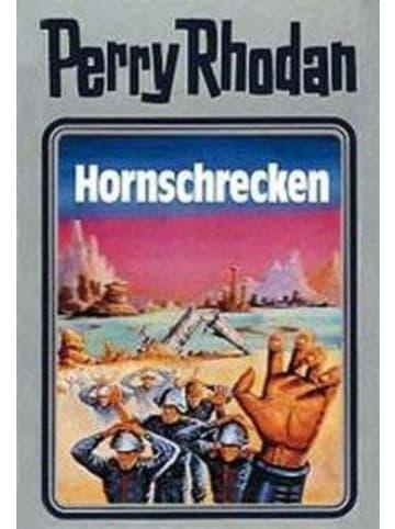 MOEWIG Perry Rhodan 18. Hornschrecken