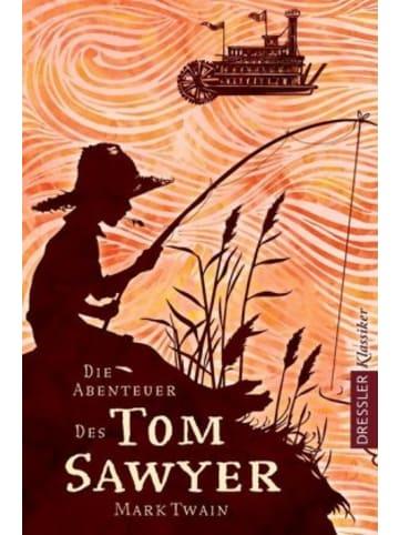 Dressler Verlag GmbH Die Abenteuer des Tom Sawyer