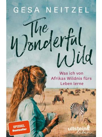 Ullstein Taschenbuchverlag The Wonderful Wild | Was ich von Afrikas Wildnis fürs Leben lerne