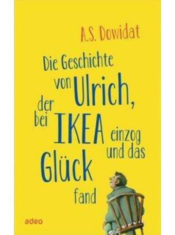 Adeo Die Geschichte von Ulrich, der bei Ikea einzog und das Glück fand