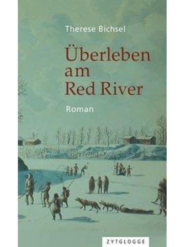Zytglogge Überleben am Red River