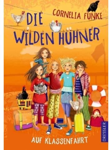 Dressler Verlag GmbH Die Wilden Hühner 2. Die Wilden Hühner auf Klassenfahrt