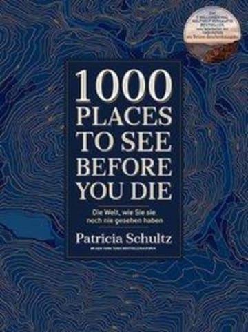 VISTA POINT Verlag 1000 Places To See Before You Die | Die Welt, wie Sie sie noch nie gesehen...