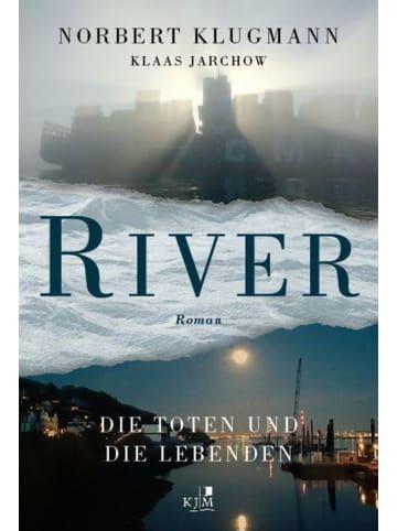 KJM Buchverlag RIVER. Die Toten und die Lebenden