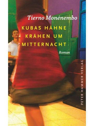 Peter Hammer Verlag Kubas Hähne krähen um Mitternacht