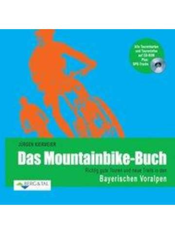 Berg & Tal Mountainbike-Buch: Bayerische Voralpen | Richtig gute Touren und neue Trails...