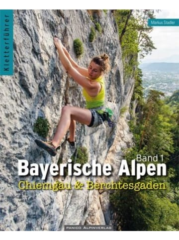 Panico Alpinverlag Kletterführer Bayerische Alpen - Chiemgau & Berchtesgaden. Bd.1