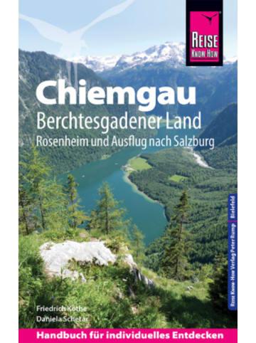 Reise Know-How Verlag Peter Rump Reise Know-How Reiseführer Chiemgau, Berchtesgadener Land (mit Rosenheim und Ausflug nach Salzburg)