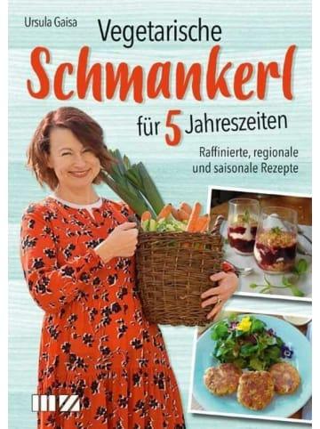 MZ Buchverlag Vegetarische Schmankerl für 5 Jahreszeiten | Raffinierte regionale und...