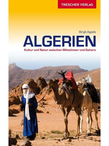 TRESCHER VERLAG Reiseführer Algerien | Kultur und Natur zwischen Mittelmeer und Sahara