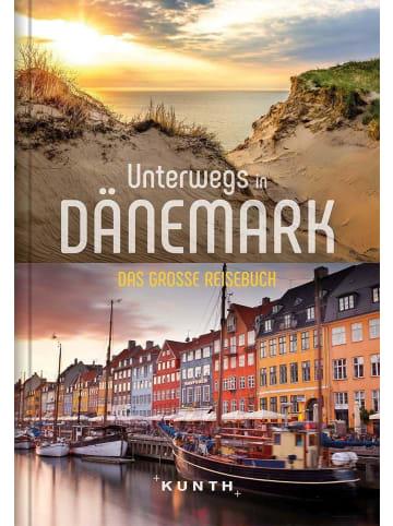 Kunth Unterwegs in Dänemark | Das große Reisebuch