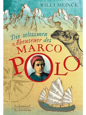 Eulenspiegel Die seltsamen Abenteuer des Marco Polo