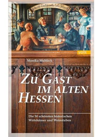 Volk München Zu Gast im alten Hessen   Die 50 schönsten historischen Wirtshäusern und...