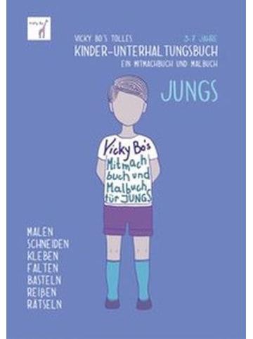 Vicky Bo Vicky Bo's tolles Kinder-Unterhaltungsbuch - Jungs