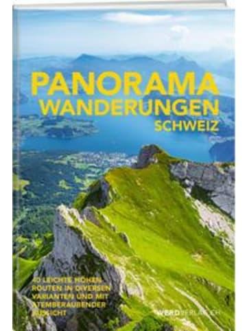 Werd & Weber Panoramawanderungen Schweiz
