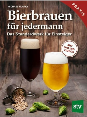 Leopold Stocker Verlag Bierbrauen für jedermann   Das Standardwerk für Einsteiger, Praxisbuch, Mit...