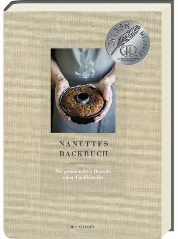 Ars vivendi Nanettes Backbuch   Die gesammelten Rezepte einer Landbäuerin