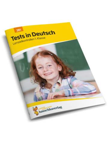 Hauschka Tests in Deutsch - Lernzielkontrollen 1. Klasse