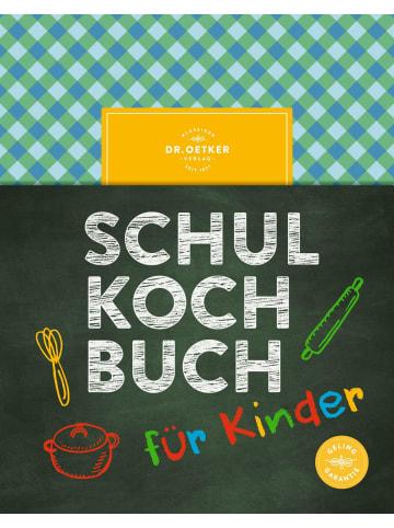 Dr. Oetker Das Dr. Oetker Schulkochbuch für Kinder