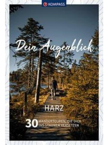 Kompass-Karten Dein Augenblick Harz   30 Wandertouren, die dich ins Staunen versetzen.
