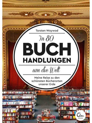 Eden Books In 80 Buchhandlungen um die Welt   Meine Reise zu den schönsten Bücherorten...