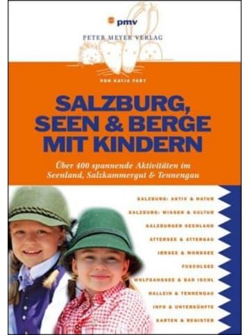 Pmv Peter Meyer Verlag Salzburg, Seen & Berge mit Kindern