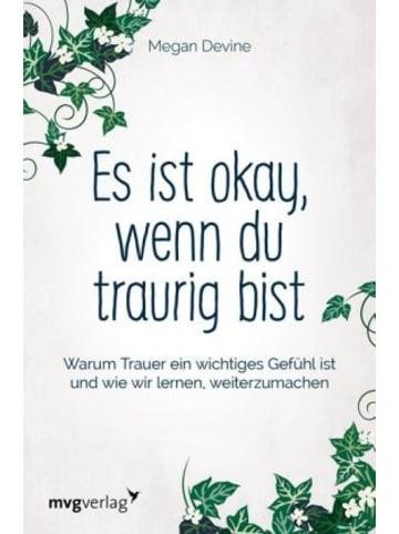 MVG-Moderne Verlagsgesellschaft Es ist okay, wenn du traurig bist
