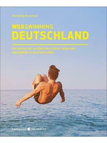 Haffmans & Tolkemitt Wild Swimming Deutschland | Entdecke die aufregendsten Seen, Flüsse,...