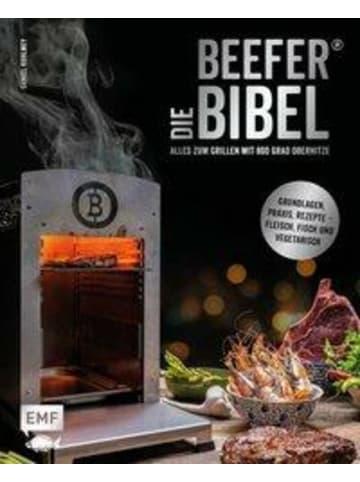 EMF Edition Michael Fischer Die Beefer®-Bibel - Alles zum Grillen mit 800 Grad Oberhitze | Grundlagen,...