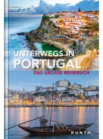 Kunth Unterwegs in Portugal | Das große Reisebuch