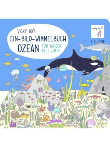 Vicky Bo Vicky Bo's Ein-Bild-Wimmelbuch - Ozean
