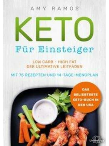 Unimedica Keto für Einsteiger   Low Carb - High Fat - Der ultimative Leitfaden mit 75...