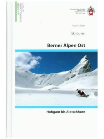 SAC Schweizer Alpenclub Skitouren Berner Alpen Ost