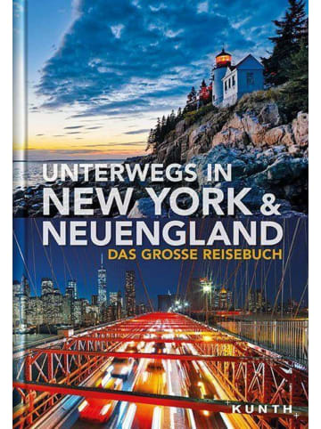Kunth Unterwegs in New York und Neuengland | Das große Reisebuch