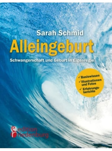 BoD-BOOKS on DEMAND Alleingeburt - Schwangerschaft und Geburt in Eigenregie