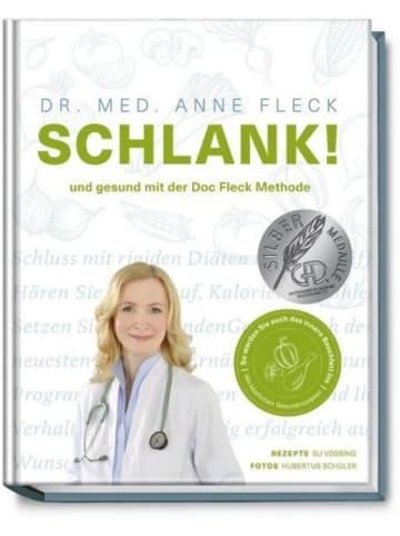 Becker-Joest-Volk Schlank! und gesund mit der Doc Fleck Methode