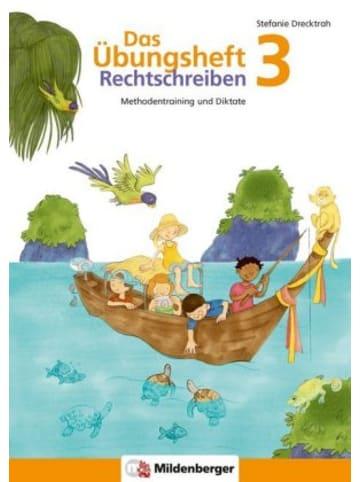 Mildenberger Das Übungsheft Rechtschreiben 3