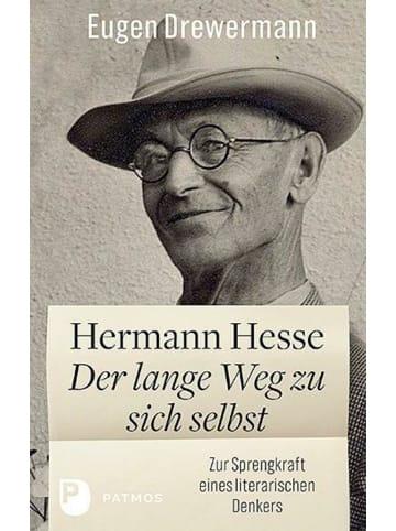 Patmos Verlag Hermann Hesse: Der lange Weg zu sich selbst   Zur Sprengkraft eines...