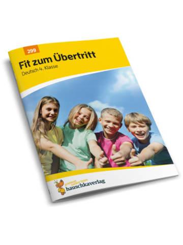 Hauschka Fit zum Übertritt - Deutsch 4. Klasse