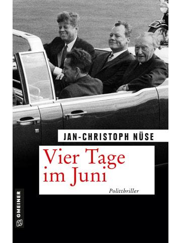 Gmeiner-Verlag Vier Tage im Juni   Politthriller