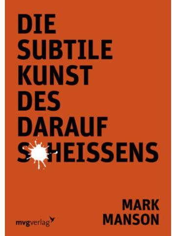 MVG-Moderne Verlagsgesellschaft Die subtile Kunst des Daraufscheißens